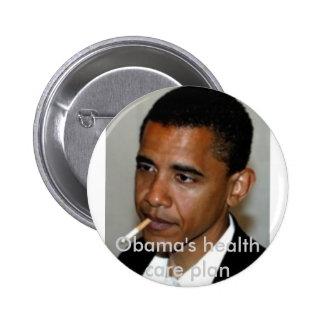 obama_smoking, Obama's health care plan Pinback Button