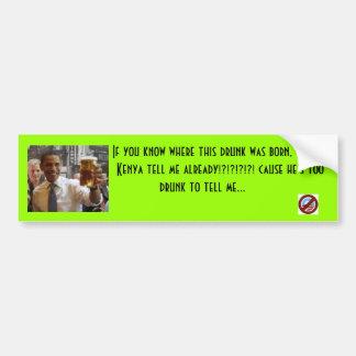 Obama-so-Drunk Bumper Sticker