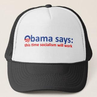 Obama Socialism will work! Trucker Hat