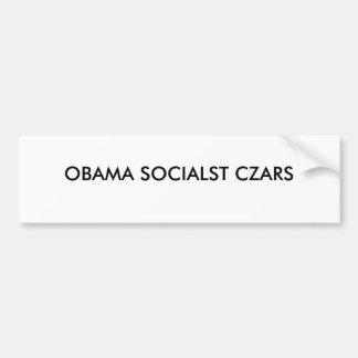 OBAMA SOCIALST CZARS CAR BUMPER STICKER
