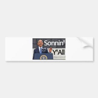 """Obama """"Sonnin usted"""" declaración Pegatina Para Auto"""