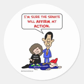 obama sotomayor affirmative action classic round sticker