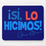 Obama Spanish Yes We Did Inauguration Mouse Pad