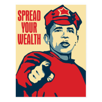 Obama - Spread Your Wealth Around: OHP Postcard