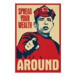 Obama Spreading The Wealth Around Poster Posters