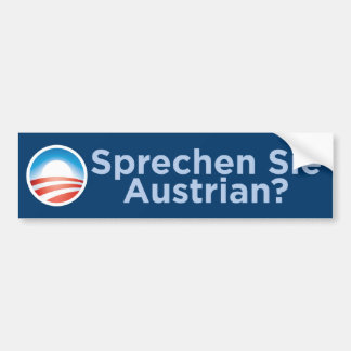 Obama - Sprechen Sie Austrian? Bumper Sticker