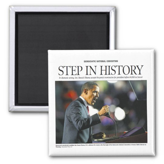 Obama: Step in History Magnet
