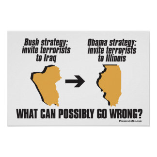 Obama Strategy - Iraq -> Illinois Poster
