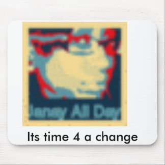 obama style janay, Its time 4 a change Mouse Pad