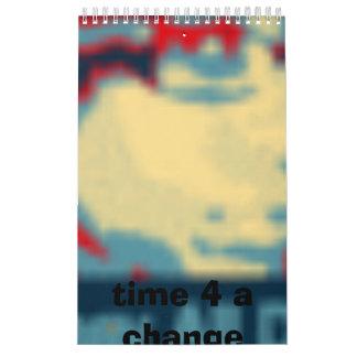 obama style janay, time 4 a change calendar