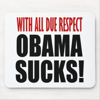 Obama Sucks Mouse Pad