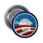 Obama symbol, Change is NOW., January 20, 2009 Button
