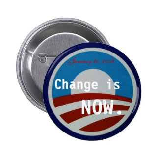 Obama symbol, Change is NOW., January 20, 2009 Pinback Button