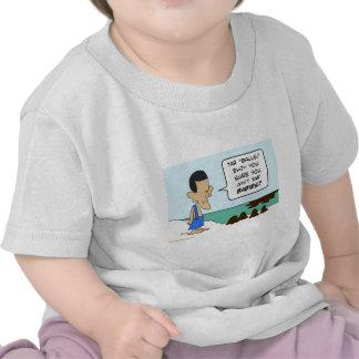 Obama tar balls babies aint shirts
