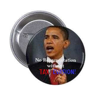 Obama TAX EVASION 2 Inch Round Button