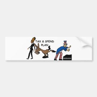 Obama Tax & Spend Plan Bumper Sticker