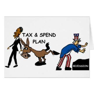 Obama Tax & Spend Plan Greeting Card