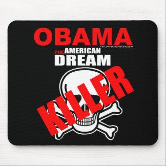 Obama The American Dream Killer Mouse Pad