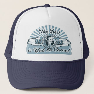 Obama The Best is Yet to Come Trucker Hat