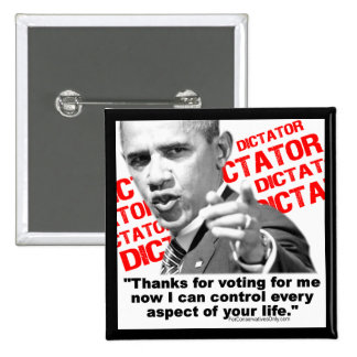 Obama The Dictator Button