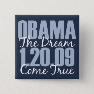 Obama The Dream Come True Button