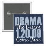 Obama The Dream Come True Button