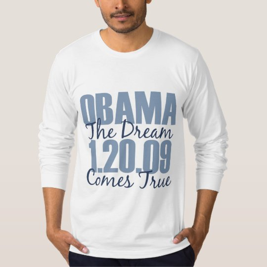 Obama The Dream Comes True Fittle Long Sleeve Tee