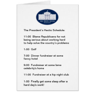 Obama - The Golfer / Fundraiser-in-Chief Greeting Card