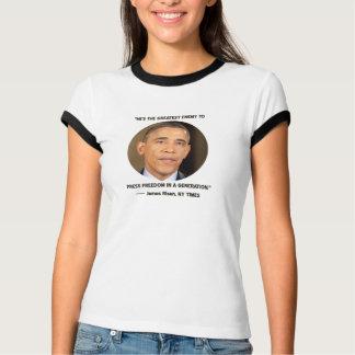 Obama -- the greatest threat to press freedom shirts