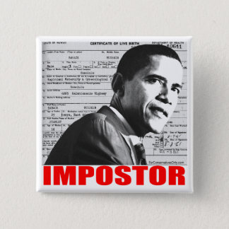 Obama the Impostor Pinback Button