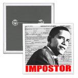 Obama the Impostor Pinback Button