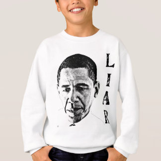 Obama the Liar Sweatshirt