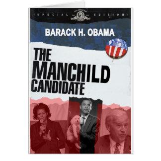 Obama: The MANCHILD Candidate Card