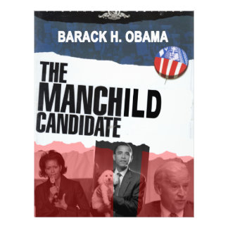 Obama: The MANCHILD Candidate Flyer