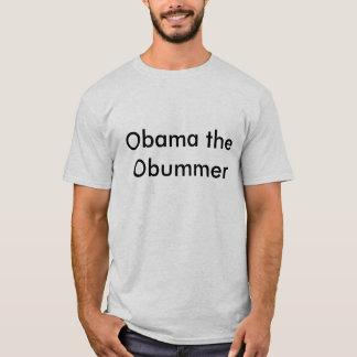 Obama the Obummer T-Shirt
