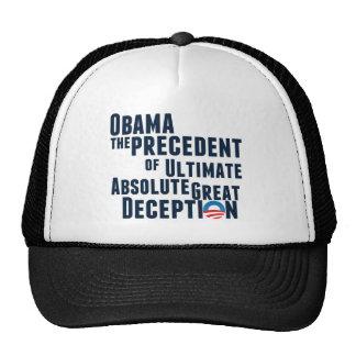 Obama... the Precedent of Deception Trucker Hat