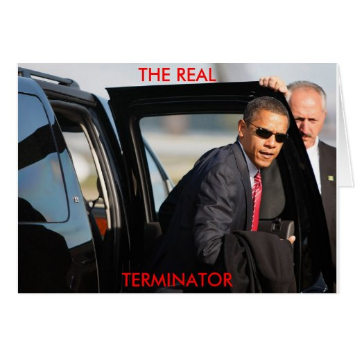 Obama - The Real Terminator Cards