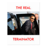 Obama - The Real Terminator Post Card