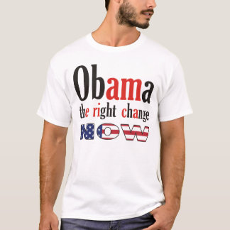 Obama - the right change now T-Shirt
