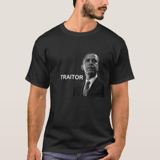 Obama the Traitor T-Shirt