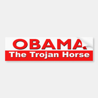 Obama The Trojan Horse Bumper Sticker