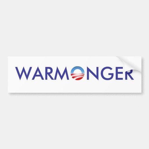 Obama the Warmonger Bumper Sticker