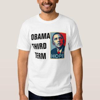 Obama Third Term Shirt