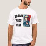 Obama Third Term T-Shirt