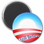 Obama - todavía creo imán para frigorífico