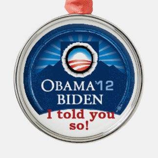 Obama TOLD YOU Christmas Tree Ornament