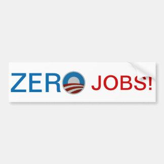 ¡Obama = trabajos cero! Pegatina para el parachoqu Pegatina Para Auto