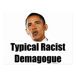 Obama- Typical Racist Demagogue Postcard