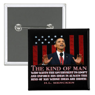 Obama un hombre con ideas idiotas pin cuadrada 5 cm
