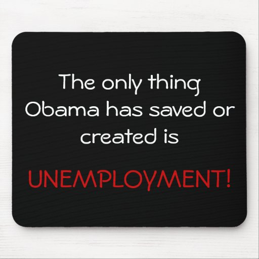 Obama Unemployment Mouse Pads